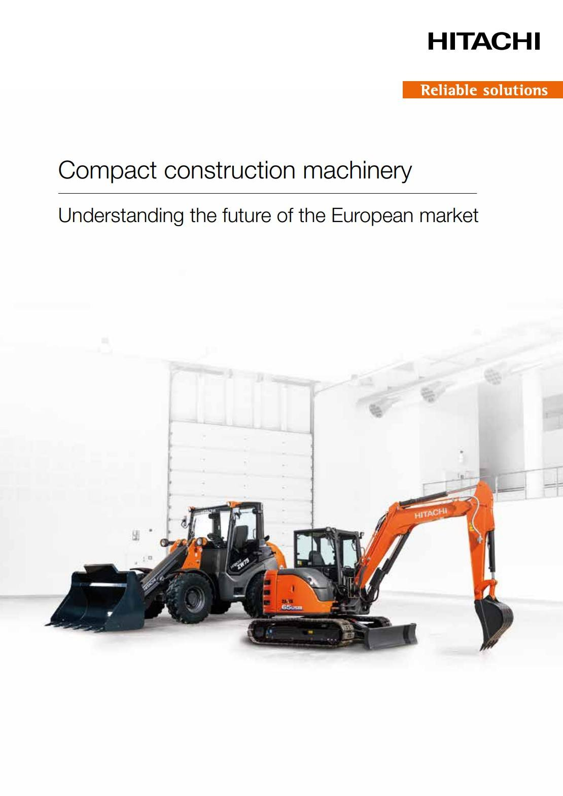 Whitepaper - Compact Construction Machinery - Understanding the future of the European market
